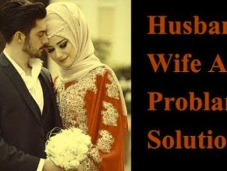 Wazifa For Husband Wife Love Problem Solution